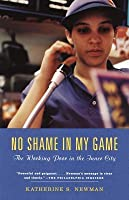 No Shame in My Game: The Working Poor in America