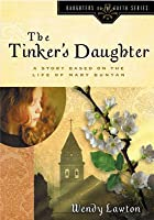 Tinker's Daughter (Daughters of the Faith Series)