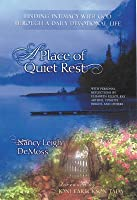 A Place of Quiet Rest: Finding Intimacy with God Through a Daily Devotional Life