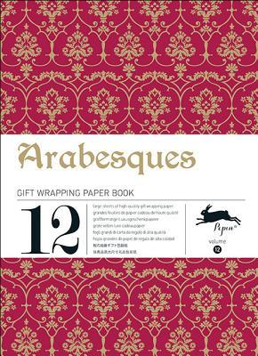 Arabesques: Gift Wrapping Paper Book Vol.12 Pepin Van Roojen
