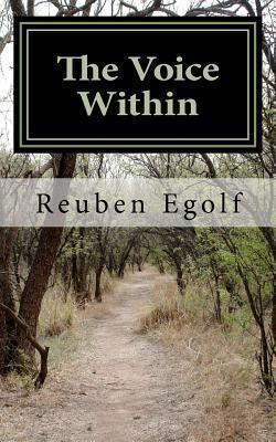 The Voice Within: Understanding Conscience  by  Reuben L Egolf