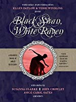 Black Swan, White Raven: A Modern Collection of Fairy Tales