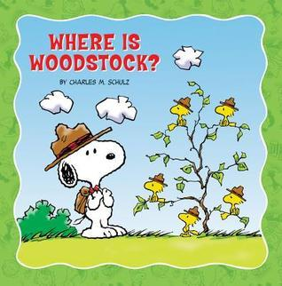 Where Is Woodstock? Charles M. Schulz