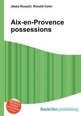 AIX-En-Provence Possessions Jesse Russell