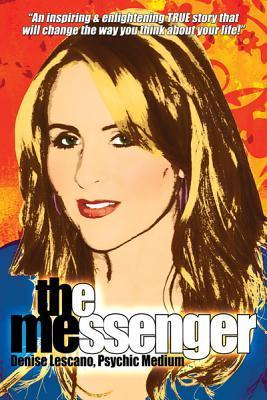 The Messenger  by  Denise Lescano
