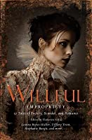 Wilful Impropriety: 13 Tales of Society and Scandal