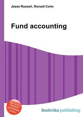 Fund Accounting  by  Jesse Russell