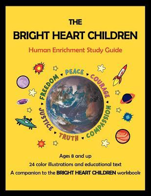 The Bright Heart Children Study Guide Haydn Anthony
