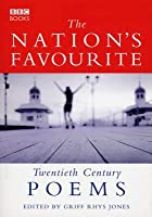 The Nation's Favourite: Twentieth Century Poems