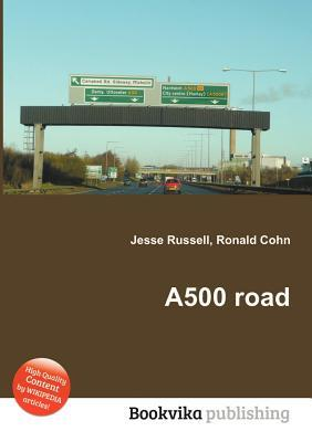 A500 Road  by  Jesse Russell