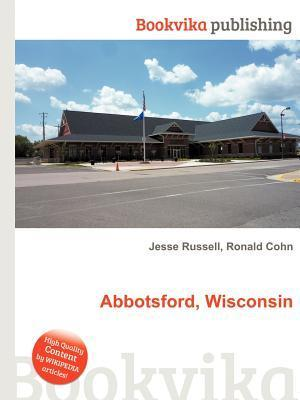 Abbotsford, Wisconsin  by  Jesse Russell