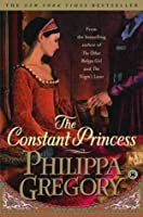 The Constant Princess (The Tudor Court, #1)