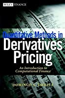 Quantitative Methods in Derivatives Pricing: An Introduction to Computational Finance