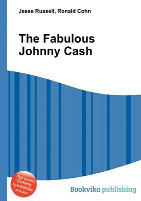The Fabulous Johnny Cash  by  Jesse Russell
