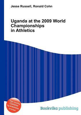 Uganda at the 2009 World Championships in Athletics Jesse Russell
