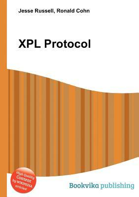 Xpl Protocol  by  Jesse Russell