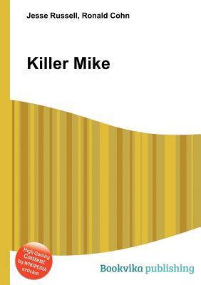 Killer Mike  by  Jesse Russell