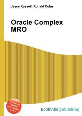 Oracle Complex Mro Jesse Russell