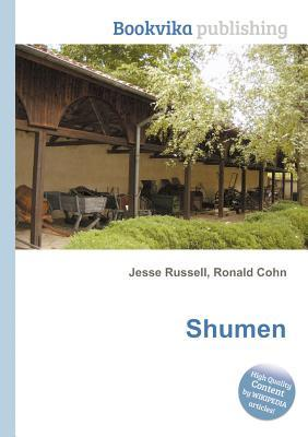 Shumen  by  Jesse Russell