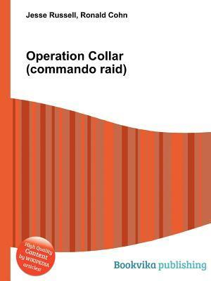 Operation Collar  by  Jesse Russell