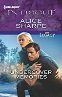 Undercover Memories (The Legacy, #1)