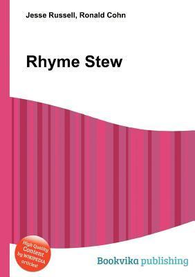 Rhyme Stew  by  Jesse Russell