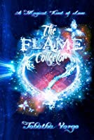 The Flame Collector (Wicked, #1)