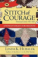 Stitch of Courage: A Women's Fight for Freedom (Trail of Thread Series)