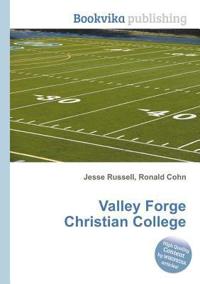 Valley Forge Christian College  by  Jesse Russell