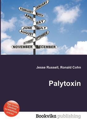 Palytoxin  by  Jesse Russell