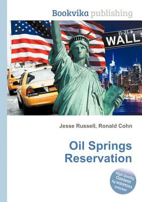 Oil Springs Reservation  by  Jesse Russell