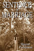 Sentence of Marriage (Promises to Keep, #1)
