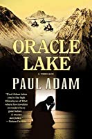 Oracle Lake: A Thriller