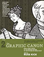 "The Graphic Canon, Vol. 2: From ""Kubla Khan"" to the Bronte Sisters to the Picture of Dorian Gray"