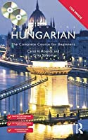 Colloquial Hungarian: The Complete Course for Beginners (With 2 CDs)