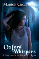 Oxford Whispers (The Oxford Trilogy, # 1)