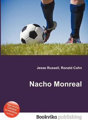 Nacho Monreal  by  Jesse Russell