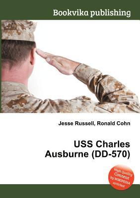 USS Charles Ausburne (DD-570)  by  Jesse Russell