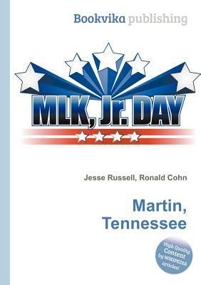 Martin, Tennessee Jesse Russell