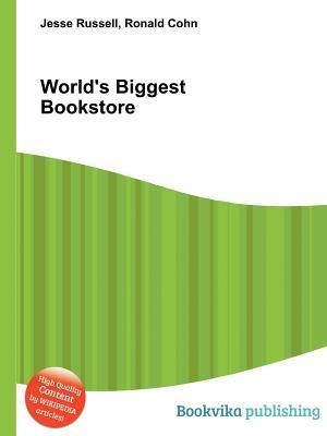 Worlds Biggest Bookstore  by  Jesse Russell