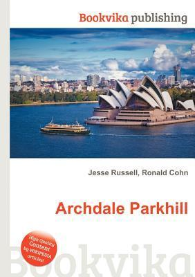 Archdale Parkhill  by  Jesse Russell