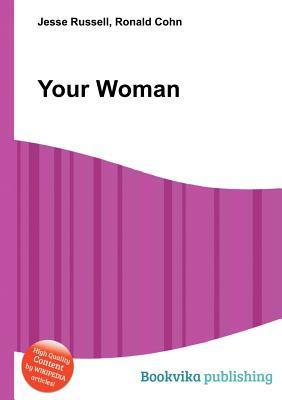 Your Woman  by  Jesse Russell
