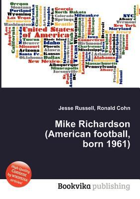 Mike Richardson (American Football, Born 1961)  by  Jesse Russell