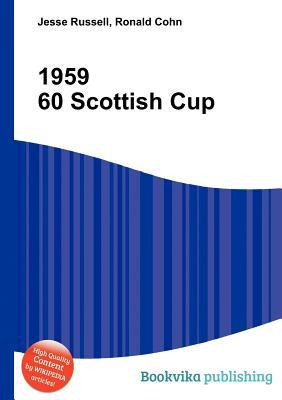 1959 60 Scottish Cup  by  Jesse Russell