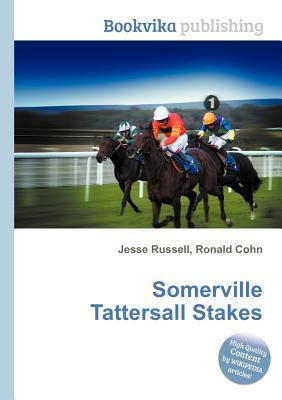 Somerville Tattersall Stakes Jesse Russell