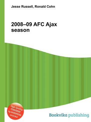 2008-09 Afc Ajax Season  by  Jesse Russell