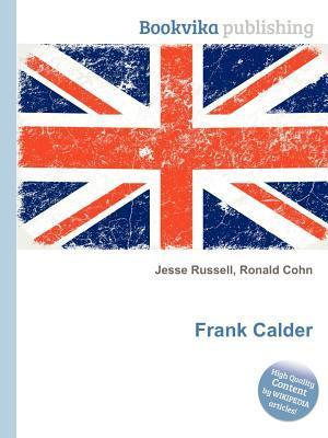 Frank Calder  by  Jesse Russell