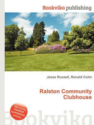 Ralston Community Clubhouse  by  Jesse Russell