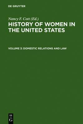 Domestic Relations and Law Nancy F. Cott