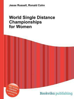 World Single Distance Championships for Women Jesse Russell